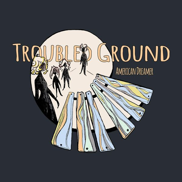 American Dreamer - Troubled Ground