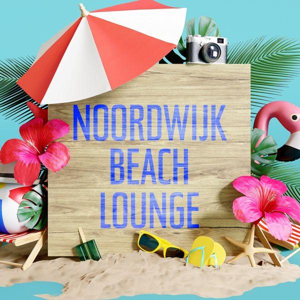 Various Artists - Noordwijk Beach Lounge