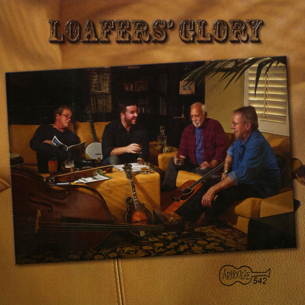 Loafers' Glory - Loafers' Glory
