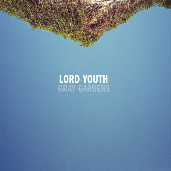 Lord Youth - Gray Gardens