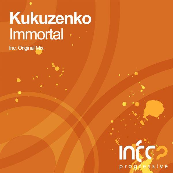 Kukuzenko - Immortal