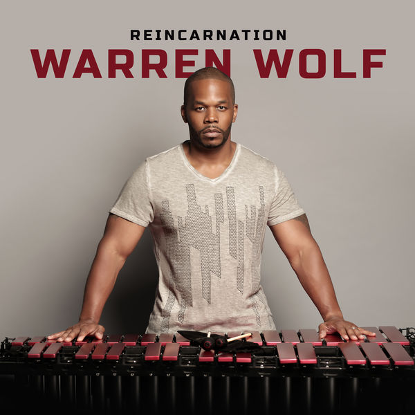 Warren Wolf - Reincarnation