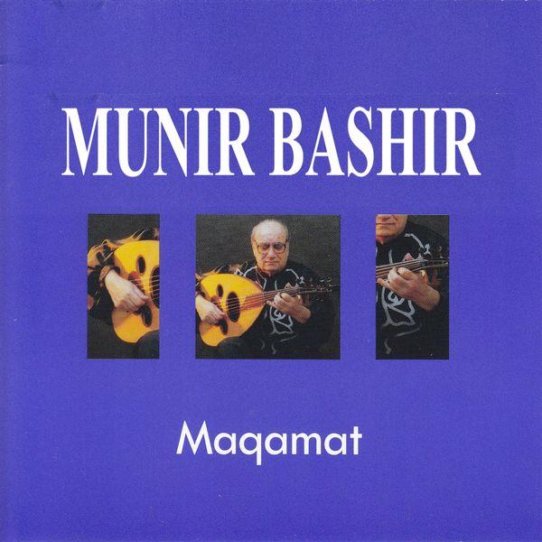 Munir Bashir|Maqamat