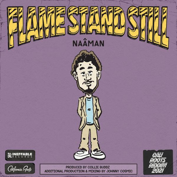 Naâman - Flame Stand Still