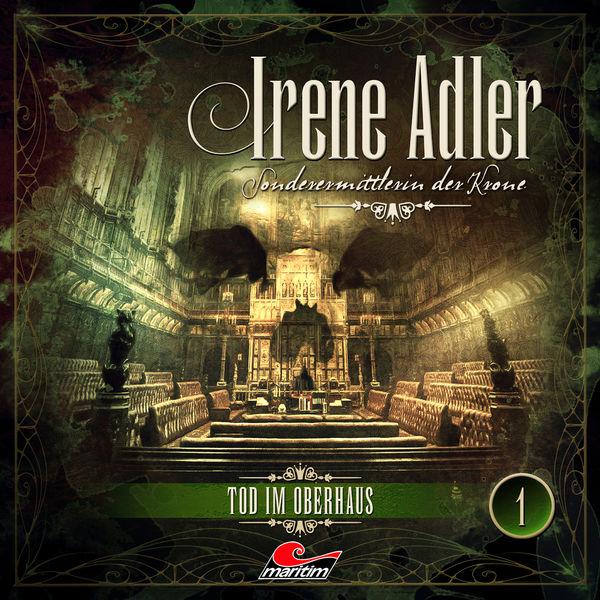 Irene Adler - Sonderermittlerin der Krone, Folge 1: Tod im Oberhaus