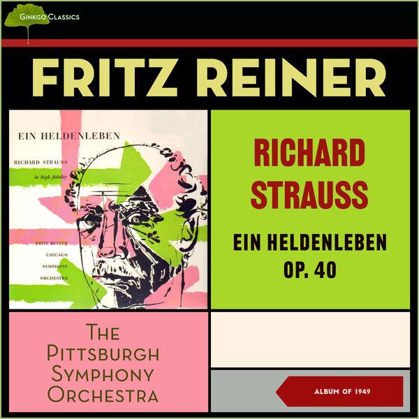 Pittsburgh Symphony Orchestra - Richard Strauss: Ein Heldenleben, Op. 40