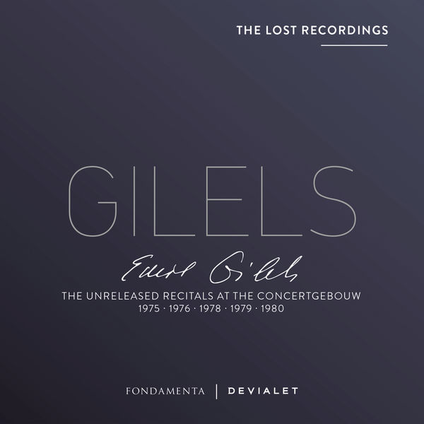 Emil Gilels - The Unreleased Recitals at the Concertgebouw (Live)