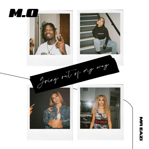 M.O - Going Out Of My Way