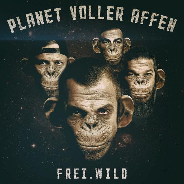 Frei.Wild - Planet voller Affen