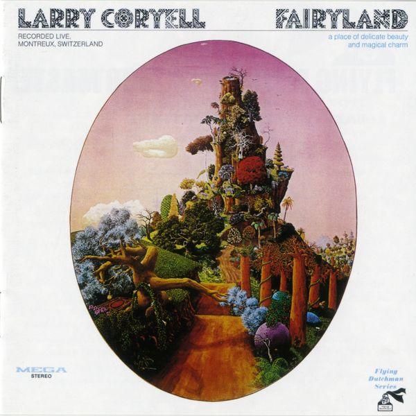 Larry Coryell - Fairyland
