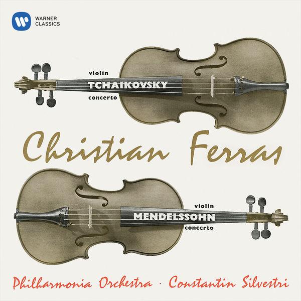 Christian Ferras - Tchaikovsky & Mendelssohn: Violin Concertos