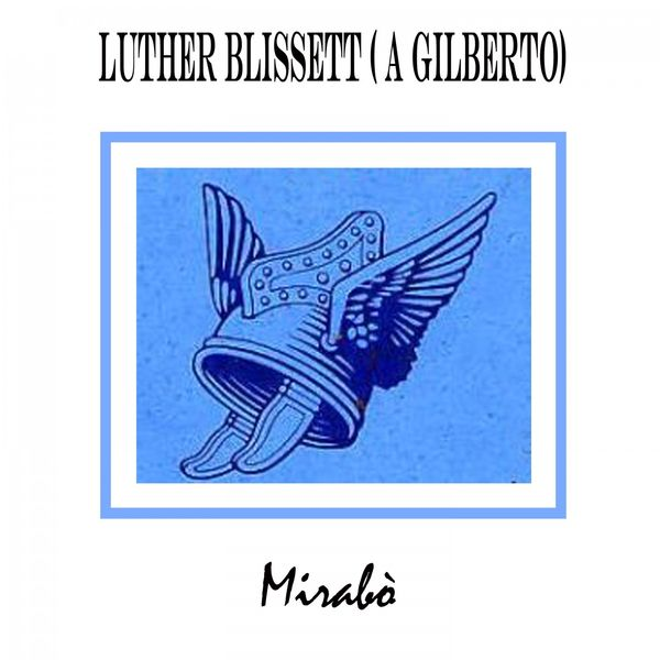 Mirabo - Luter Blissett (A Gilberto)