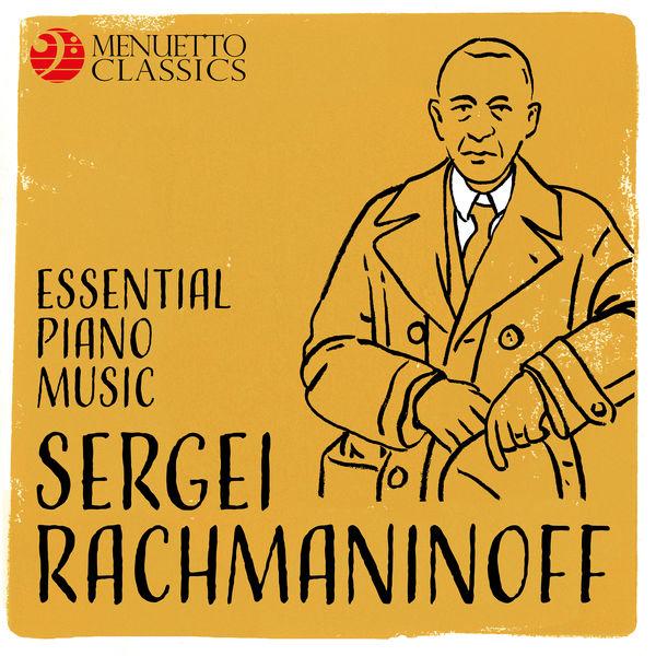 Various Artists - Sergei Rachmaninoff: Essential Piano Music