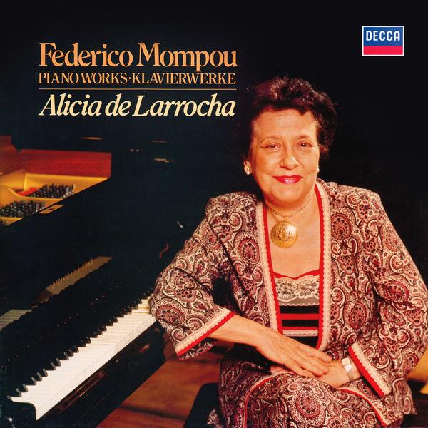 Alicia de Larrocha - Mompou: Impresiones intimas; Cançons i dansas; Musica Callada Book 4