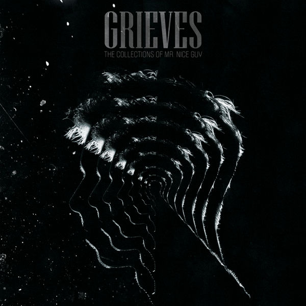 Grieves - The Collections of Mr. Nice Guy