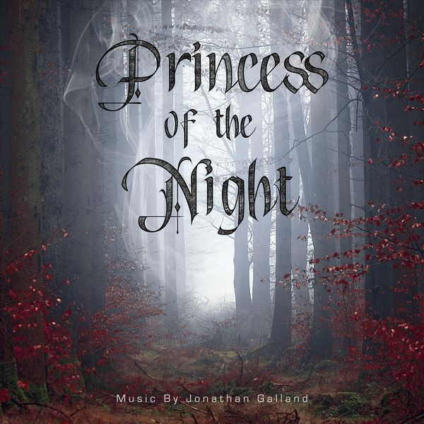 Jonathan Galland - Princess of the Night