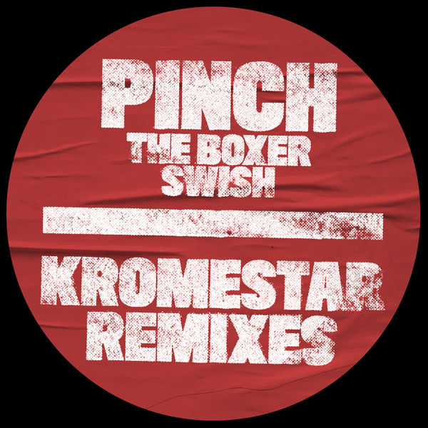 Pinch - The Boxer / Swish