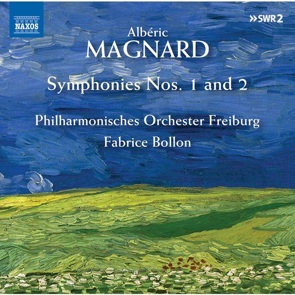 Philharmonisches Orchester Freiburg - Magnard: Symphonies Nos. 1 & 2