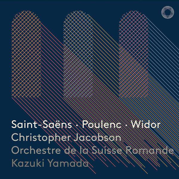 Orchestre De La Suisse Romande Saint-Saëns, Poulenc & Widor: Works for Organ