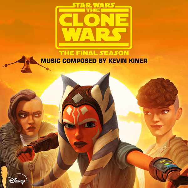 Kevin Kiner - Star Wars: The Clone Wars - The Final Season (Episodes 5-8)