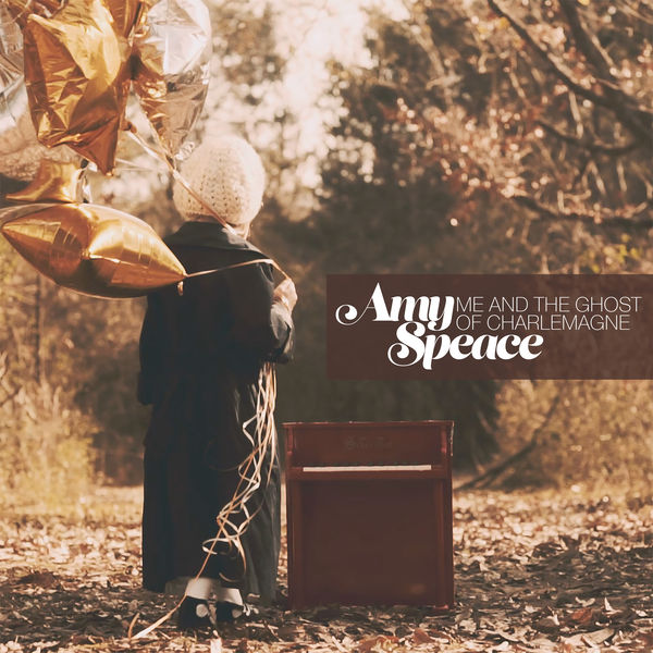 Amy Speace - Me and the Ghost of Charlemagne