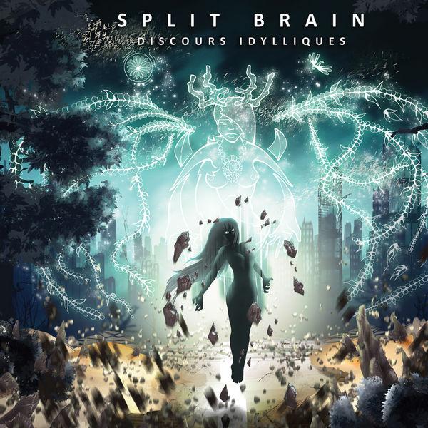 Split Brain - Discours idylliques