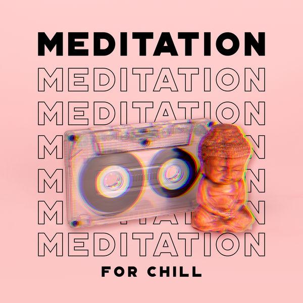 Meditation Music Zone - Meditation for Chill