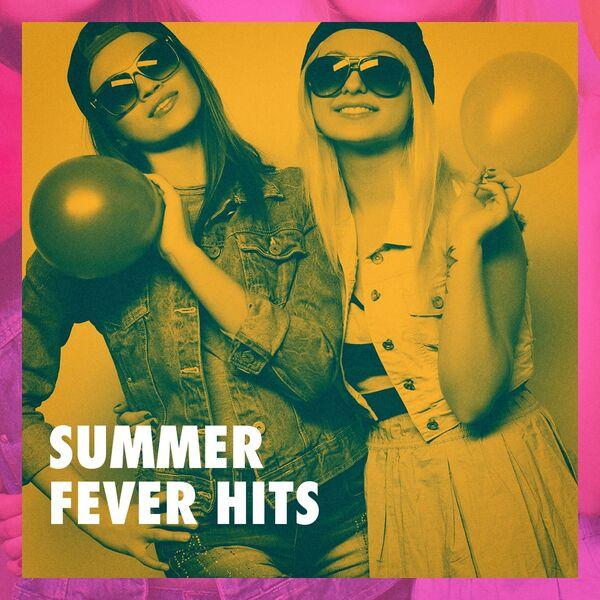 Summer Fever Hits   Top 40 Hits, Charts Hits 2014