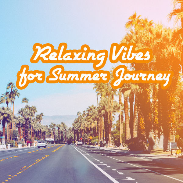 Lounge Chillout - Relaxing Vibes for Summer Journey