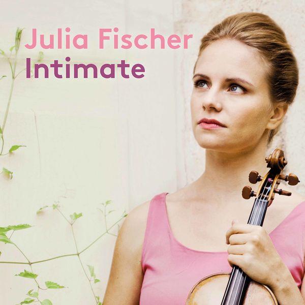 Julia Fischer - Intimate