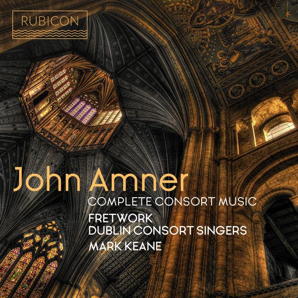 Fretwork - John Amner: Complete Consort Music