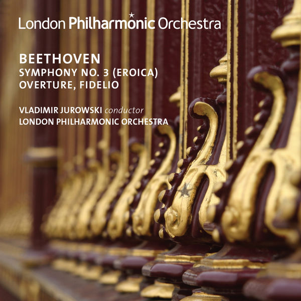 London Philharmonic Orchestra|Beethoven: Overture, Fidelio & Symphony No. 3 (Live)