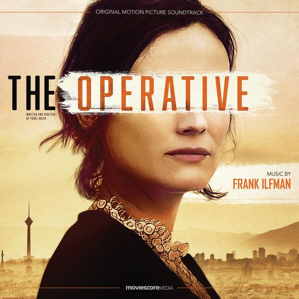 Frank Ilfman - The Operative (Original Motion Picture Soundtrack)