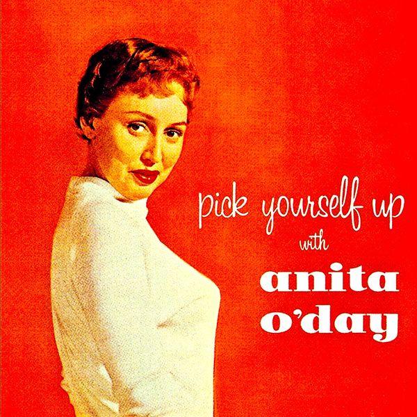 Anita O'Day - Pick Youself Up With....Anita O'Day!