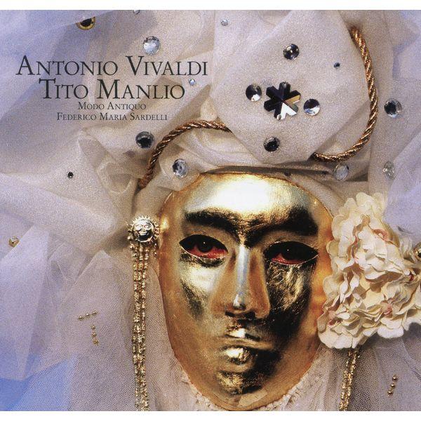 Modo Antiquo - Vivaldi: Tito Manlio, RV 738