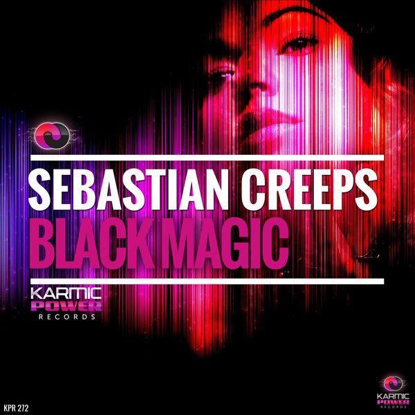 Sebastian Creeps - Black Magic