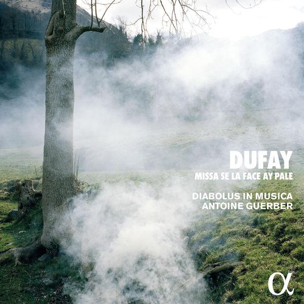 Diabolus in Musica - Dufay: Missa Se la face ay pale (Alpha Collection)