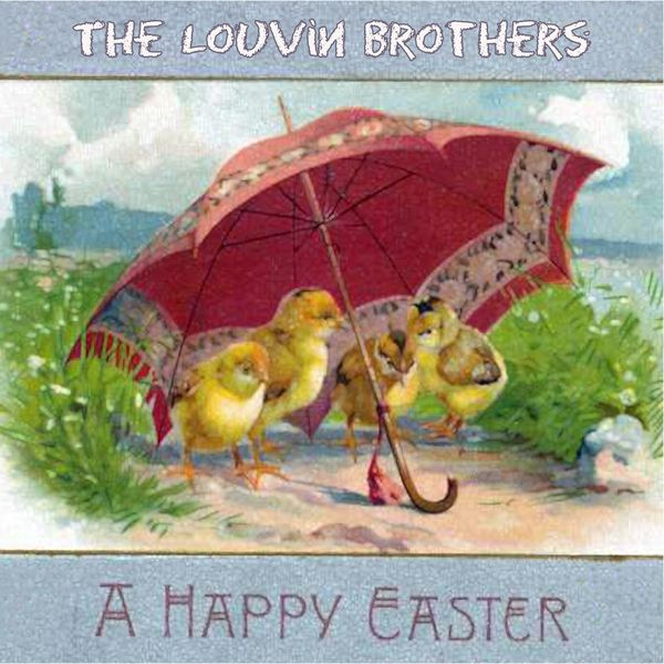 The Louvin Brothers - A Happy Easter