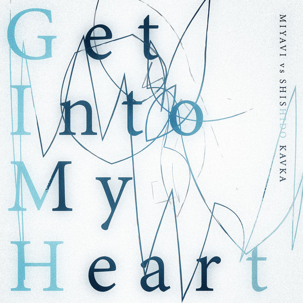 Get Into My Heart Miyavi To Stream In Hi Fi Or To Download In