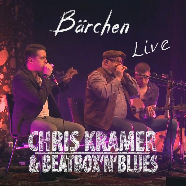 Chris Kramer & Beatbox ´n´ Blues - Bärchen (Live)