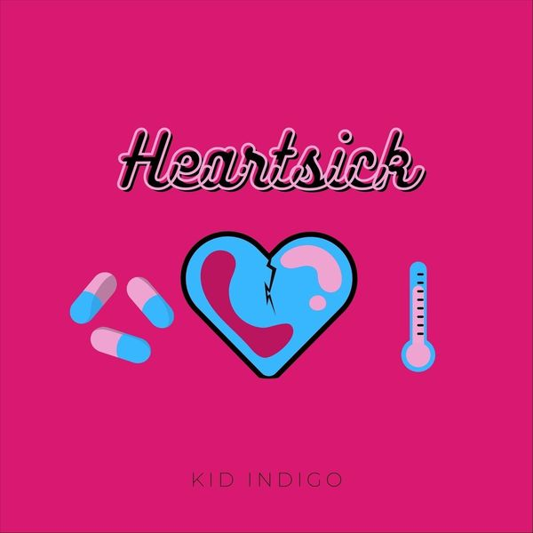 Indigo Kid - Heartsick