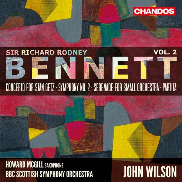 Howard Mcgill - Bennett : Orchestral Works, Vol. 2