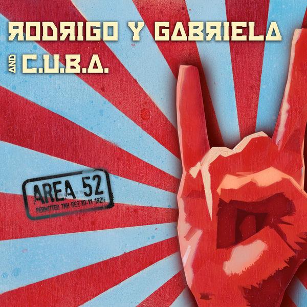 Rodrigo y Gabriela|Area 52 (Area 52 Version)