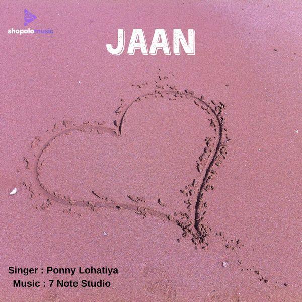 Ponny Lohatiya - Jaan