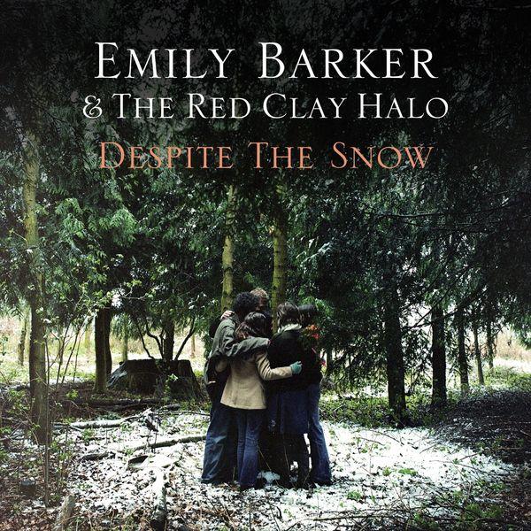 Emily Barker Despite the Snow