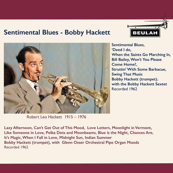 Bobby Hackett - Sentimental Blues