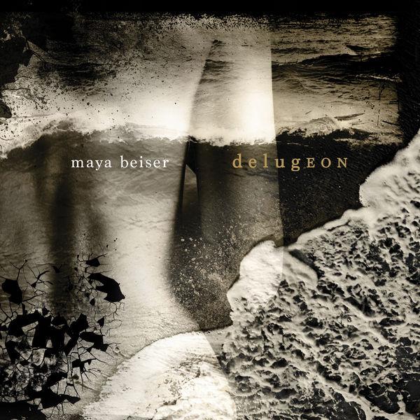 Maya Beiser - Maya Beiser: delugEON
