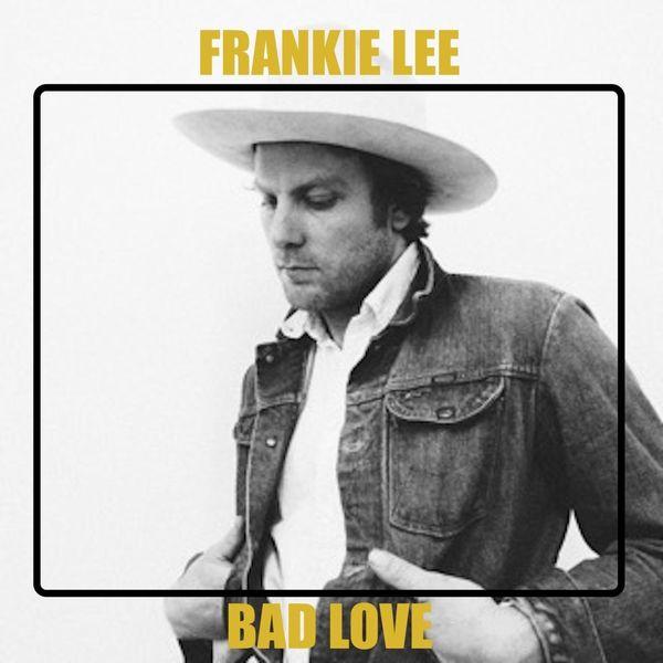 Frankie Lee - Bad Love