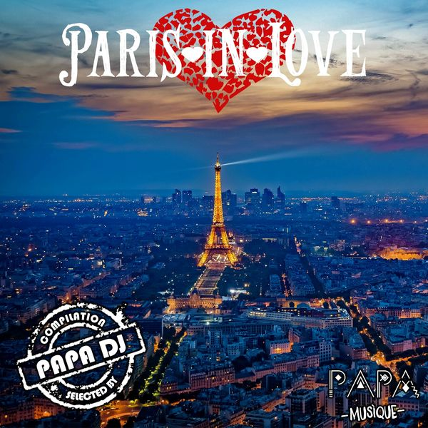 Papa DJ - Paris in Love