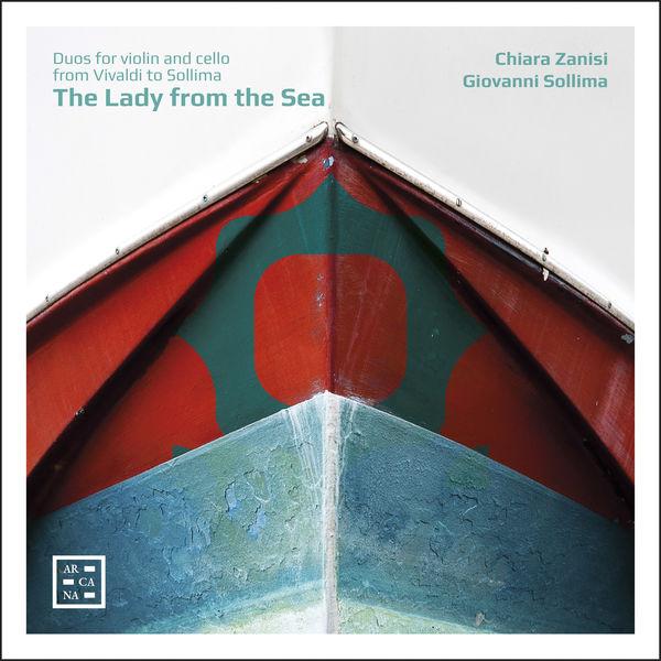 Chiara Zanisi - The Lady from the Sea : Duos for Violin & Cello